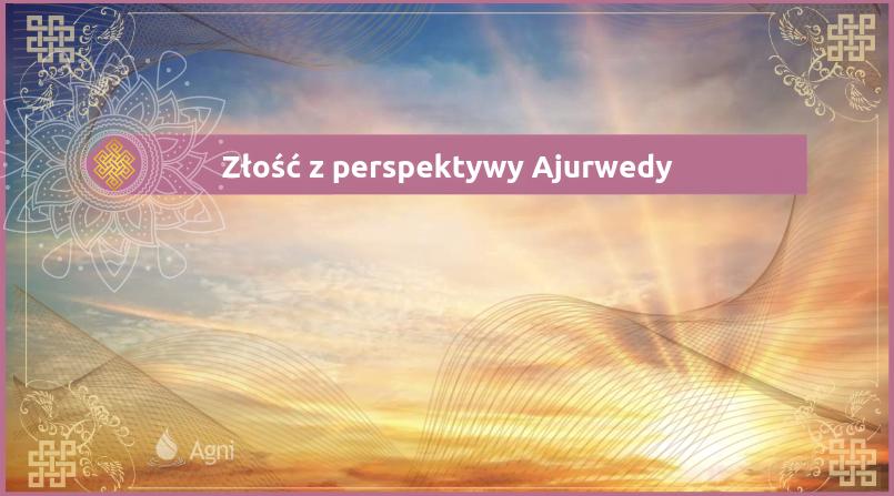 Złość-z-perspektywy-Ajurwedy