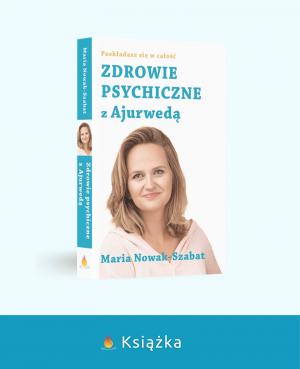 Książka Zdrowie Psychiczne z Ajurwedą II Wydanie