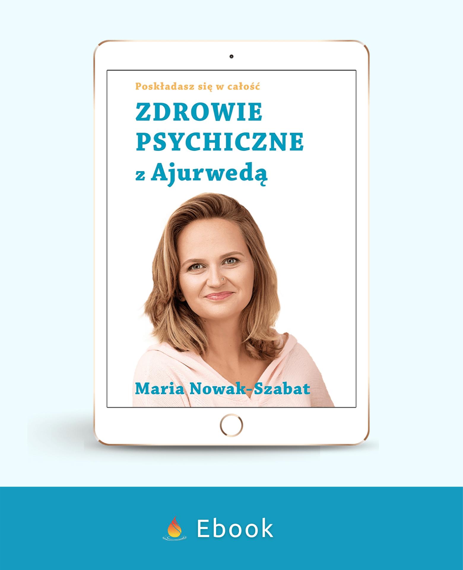 Zdrowie psychicznez Ajurwedą II edycja ebook